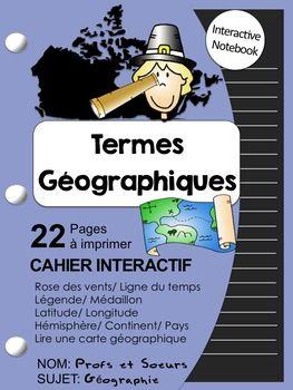 Géographie // Cahier Interactif sur les notions: latitude, longitude, équateur, rose des vents, hémisphères, légende, échelle, etc