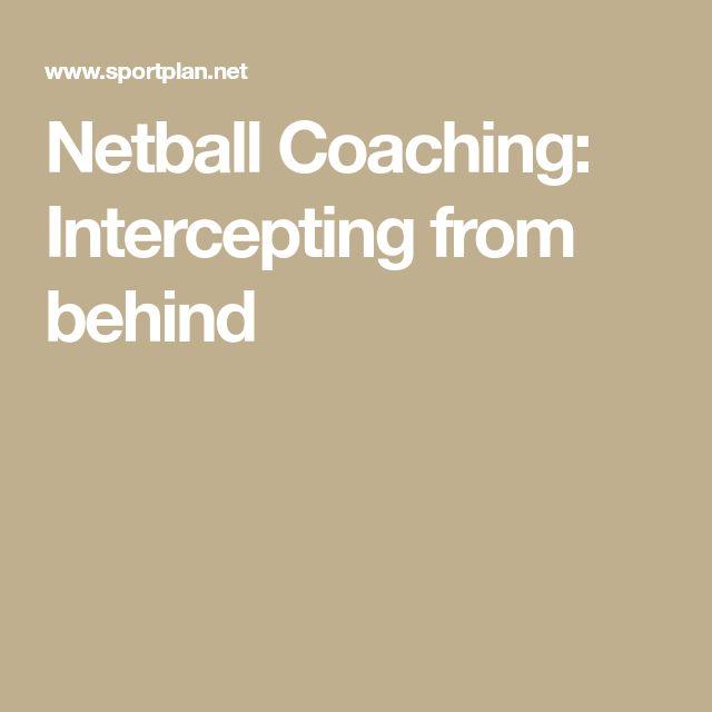 Netball Coaching: Intercepting from behind