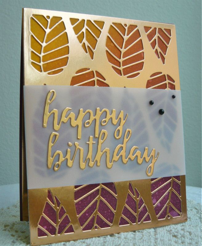 handmade card: CC654 Striped Leaf Birthday by dahlia19 ... luv the die cut sentiment in brush stroke lettering from copper foil ... background of blended colors shows through die cut cover plate of striped leaves ... great card!