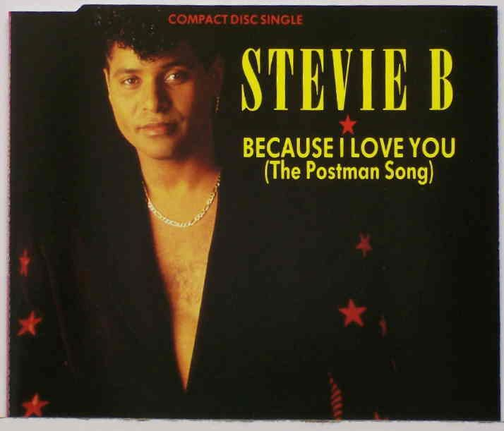 3 December 1990 - Because I Love You (The Postman Song) - Stevie B