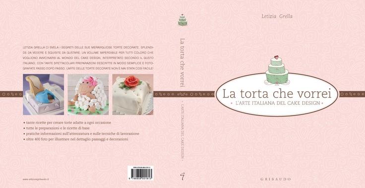 """""""la torta che vorrei"""" ed. Gribaudo"""