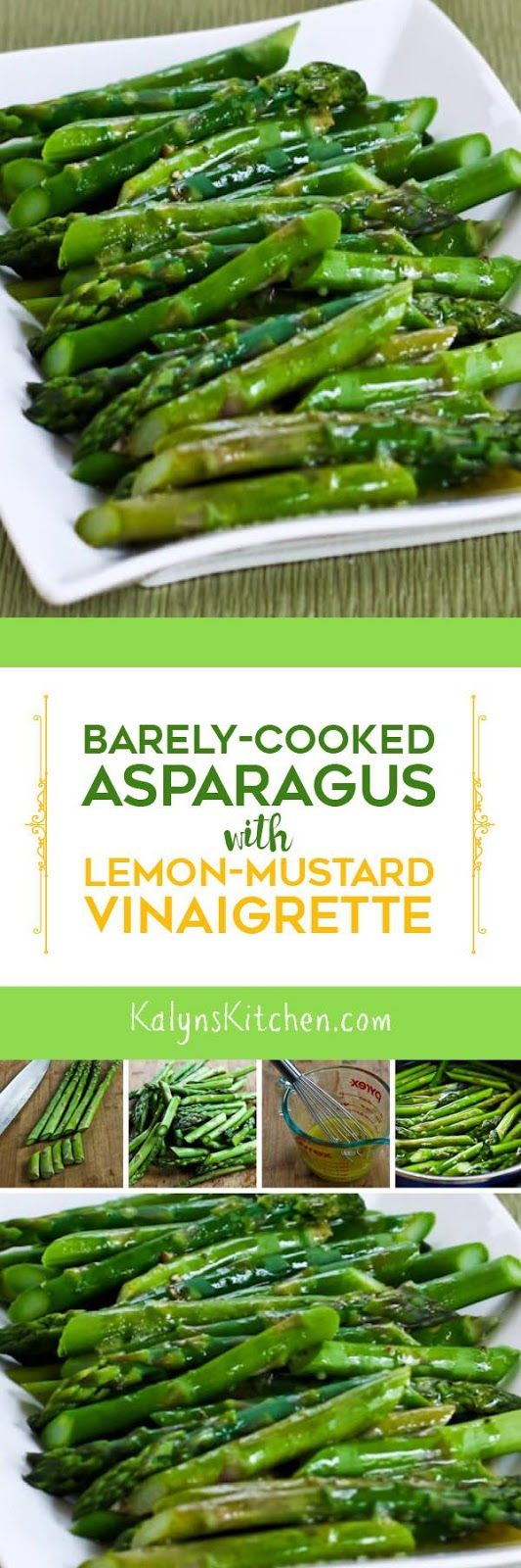 There are so many good ways to cook asparagus, but this Barely-Cooked Asparagus with Lemon-Mustard Vinaigrette is not only easy, quick, and delicious, but it's also low-carb, Keto, low-glycemic, gluten-free, dairy-free, vegan, Paleo, Whole 30, and South Beach Diet friendly, so you can make it for anyone! [found on KalynsKitchen.com]