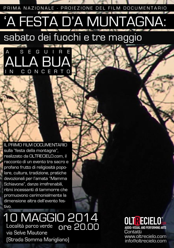 """Proiezione del film documentario di OLTRECIELO.com """"'A festa d'a muntagna"""" 10 Maggio 2014 - ore 20.00"""