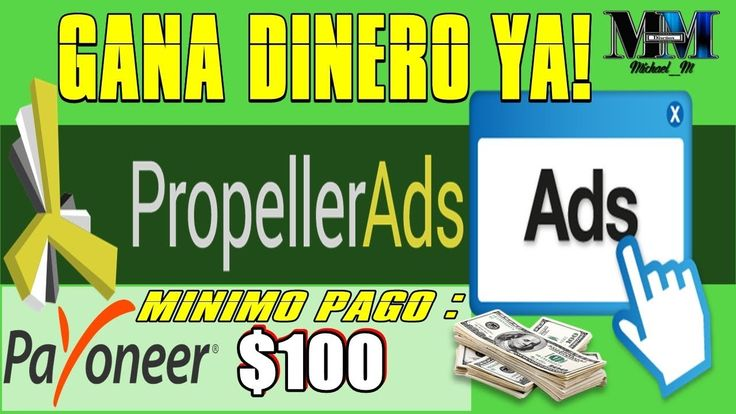 GANA DINERO CON PROPELLER-ADS CON TU BLOG O PAGINA WEB ( MÍNIMO PAGO $10...