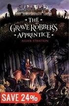 The Graverobber's Apprentice: A Novel