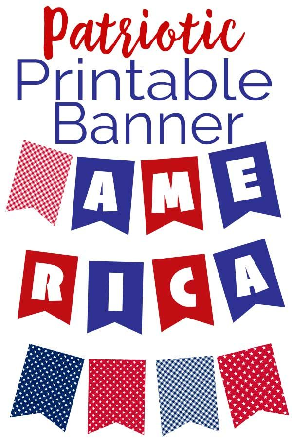 This Free Printable Red White And Blue Patriotic Banner Is An Easy And Inexpensive Diy Way To Decorate For Memori Patriotic Banner Printable Banner Patriotic