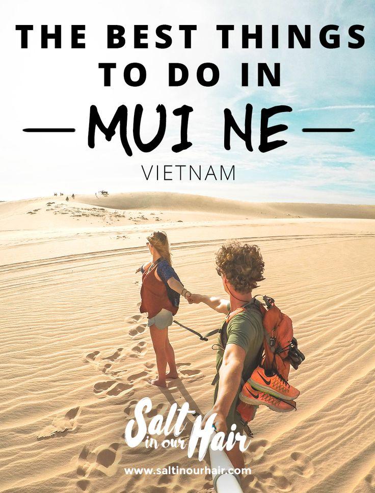 The best things to do in Mui Ne  #best #things #to #do #vietnam #mui #ne #muine #south #white #sand #dunes #couple #followmeto #travel #photography #blog #saltinourhair