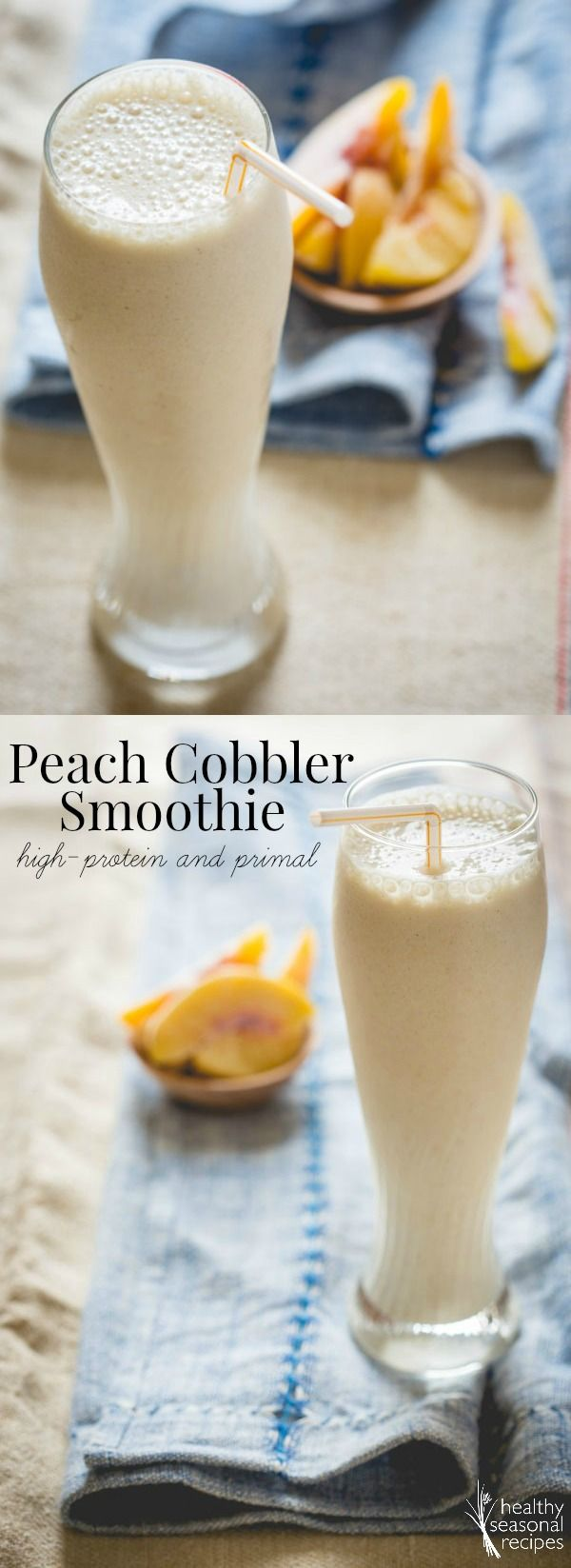 peach cobbler smoothie - Healthy Seasonal Recipes