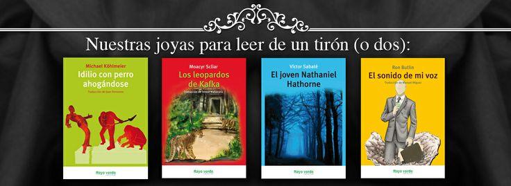 """¡Nuestra colección relámpago!  """"Idilio con perro ahogándose"""" De Michael Köhlmeier.  """"Los leopardos de Kafka"""" de Moacyr Scliar.  """"El joven Nathaniel Hathorne"""" de Víctor Sabaté.  """"El sonido de mi voz"""" de Ron Butlin."""