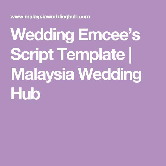 Wedding Emcee's Script Template | Malaysia Wedding Hub