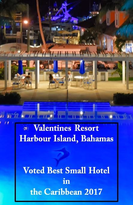 "Valentines Resort and Marina named 2017's ""Small Hotel of the Year"" (Harbour Island, Bahamas)"