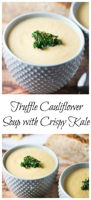 Creamy but healthy Truffle Cauliflower Soup with Crispy Kale - perfect for dunking grilled cheese!