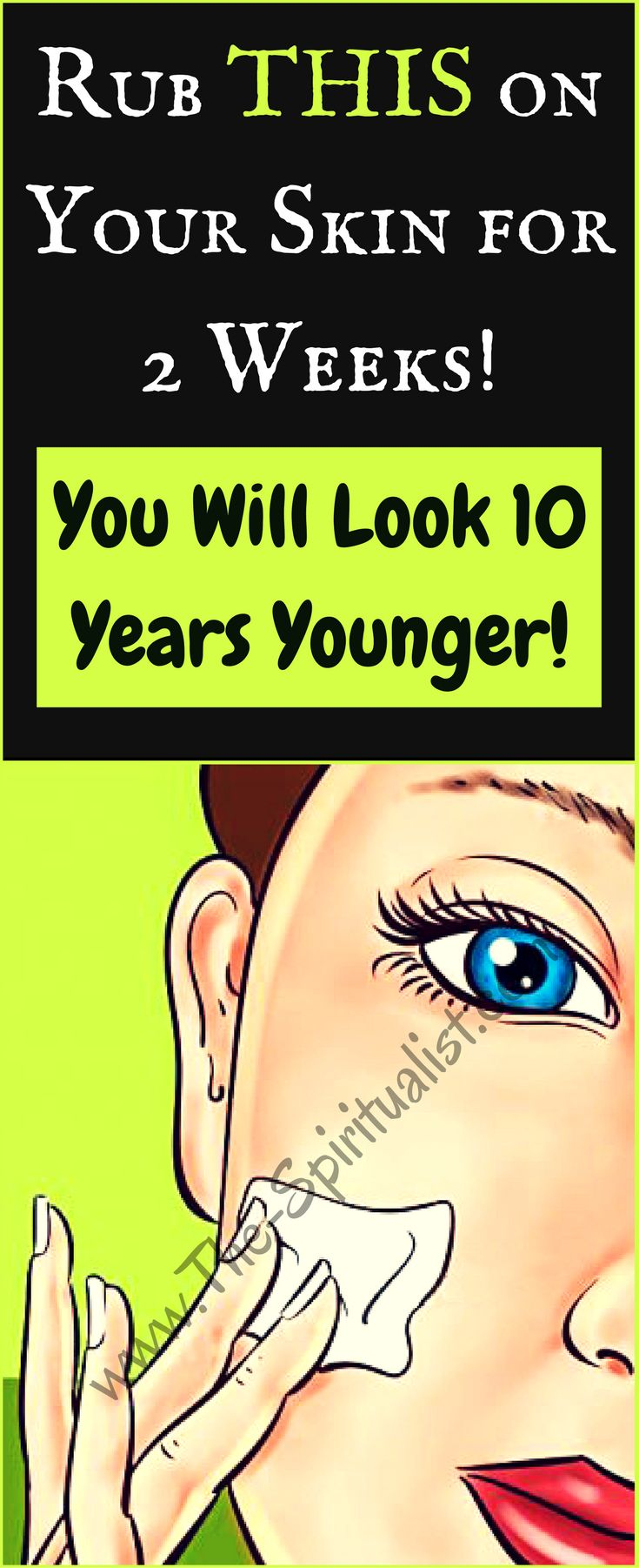 Rub THIS on Your Skin for 2 Weeks and See Amazing Results (You'll Look 10 Years Younger!)