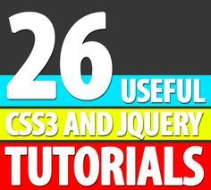 26 Useful CSS3 and jQuery Tutorials