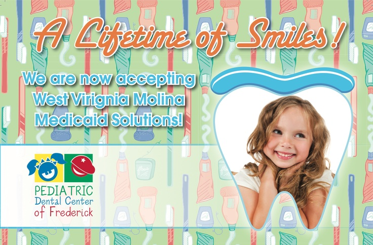 Pediatric Dental Center of Frederick West Virginia (WV) postcard ad introducing Molina Medicaid Solution to our office.  www.mykiddsmiles.com