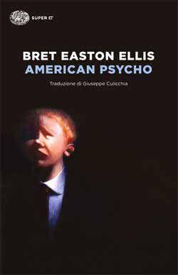Bret Easton Ellis, American Psycho, Super ET - DISPONIBILE ANCHE IN EBOOK