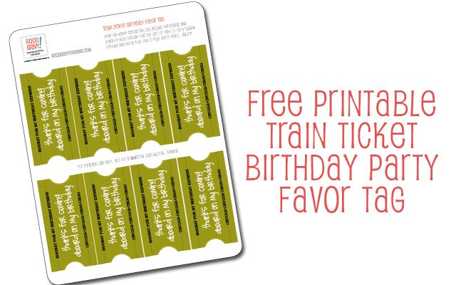 free printable: train ticket birthday party favor tag