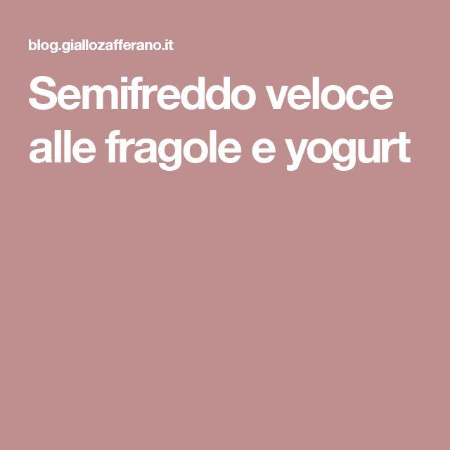 Semifreddo veloce alle fragole e yogurt