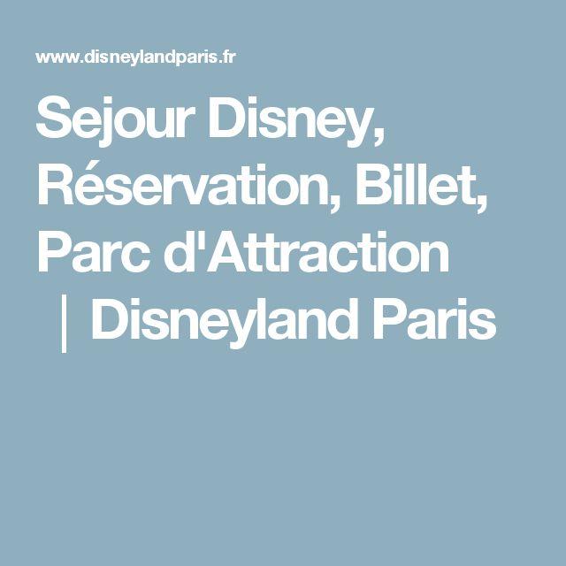 Sejour Disney, Réservation, Billet, Parc d'Attraction │Disneyland Paris