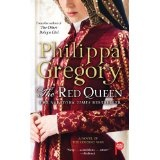 The Red Queen: A Novel (Kindle Edition)By Philippa Gregory