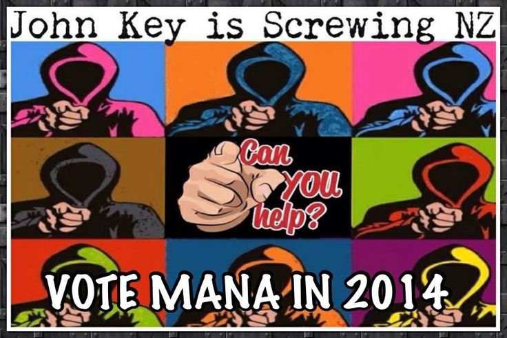 Vote John Key Out, Vote Mana In
