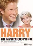 Royals Today: Harry - The Mysterious Prince [DVD] [English] [2005]