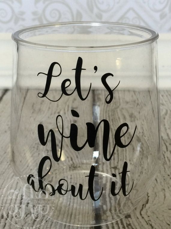 Let's Wine About It Stemless Wine Glass