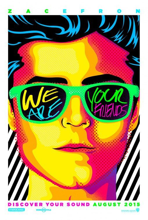 We Are Your Friends | Pelicula Trailer