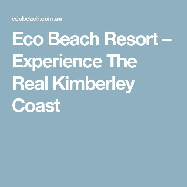 Eco Beach Resort – Experience The Real Kimberley Coast