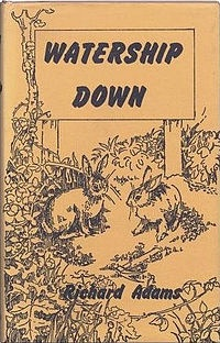 An absolute classic by Richard Adams and now, I hear, they're going to build houses on it!!!