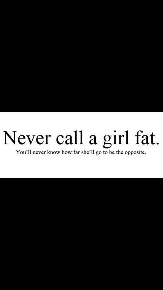 never call a girl fat quotes xavi