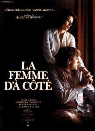 """403. """"La femme d'à côté"""" de François Truffaut avec Gérard Depardieu, Fanny Ardant, Henri Garçin, Roger Van Hol. 1981 -"""