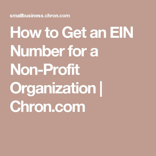 How to Get an EIN Number for a Non-Profit Organization | Chron.com
