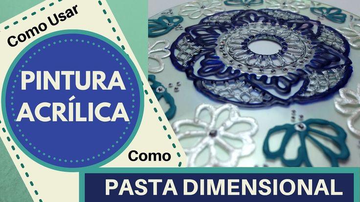 Como Usar Pintura Acrílica como Pasta Dimensional -