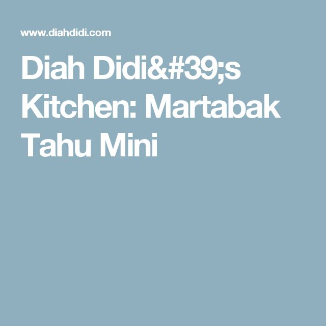 Diah Didi's Kitchen: Martabak Tahu Mini