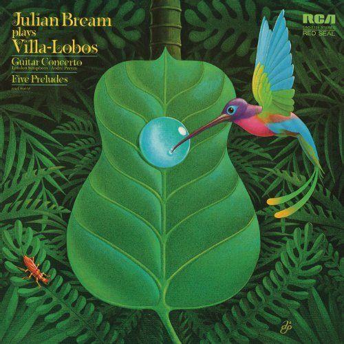 """Image result for JULIAN BREAM - """"PLAYS VILLA-LOBOS"""""""