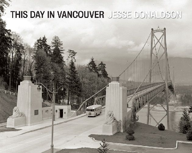 This Day in Vancouver  by Jesse Donaldson, Shortlisted for the 2014 Bill Duthie Booksellers' Choice Award