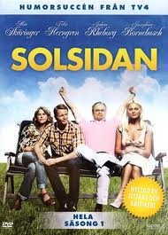 Solsidan. Swedish sitcom set in a posh Stockholm suburb, home to an unlikely assortment of snobs, thrifty neighbors and other likable unachievers.