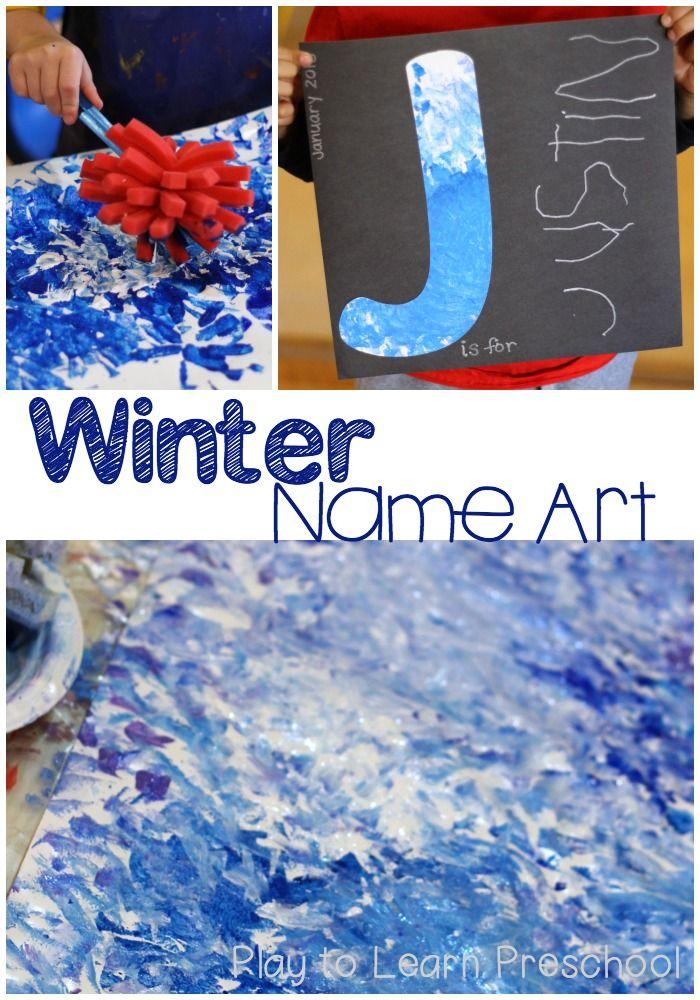 Winter Name Art (Play to Learn Preschool)