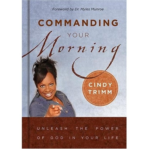 12 best books worth reading images on pinterest inspirational commanding your morning by dr cindy trimm fandeluxe Image collections