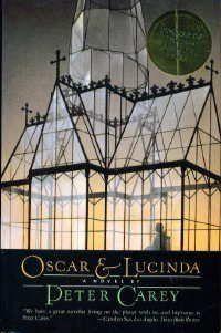 """Peter Carey """"Oscar and Lucinda"""""""