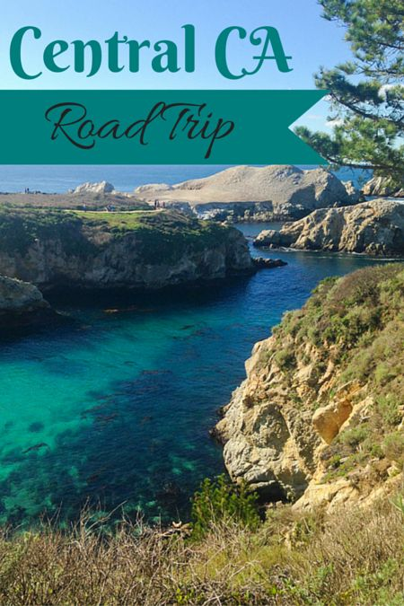 Central California road trip itinerary