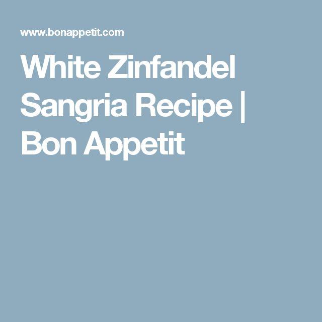White Zinfandel Sangria Recipe | Bon Appetit