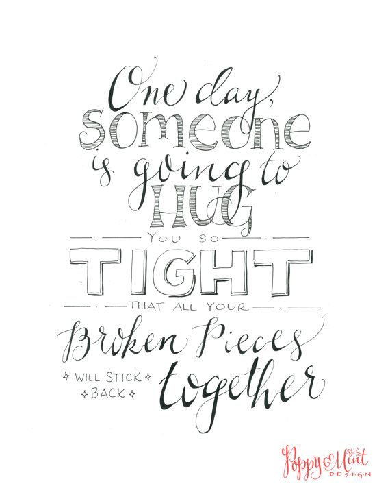 Handlettered Quote  One day someone is going by PoppyandMintDesign