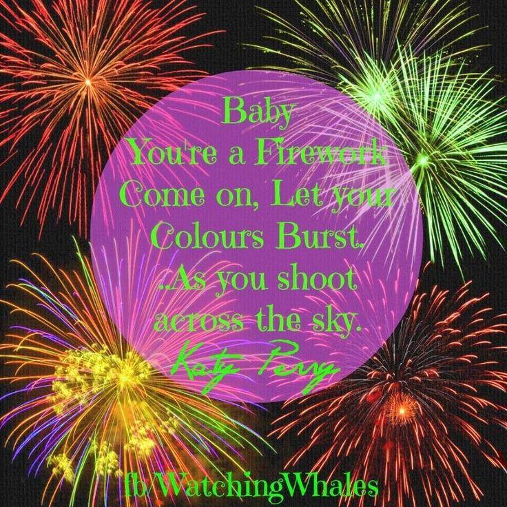 Katy Perry firework lyrics quote via www.Facebook.com/WatchingWhales