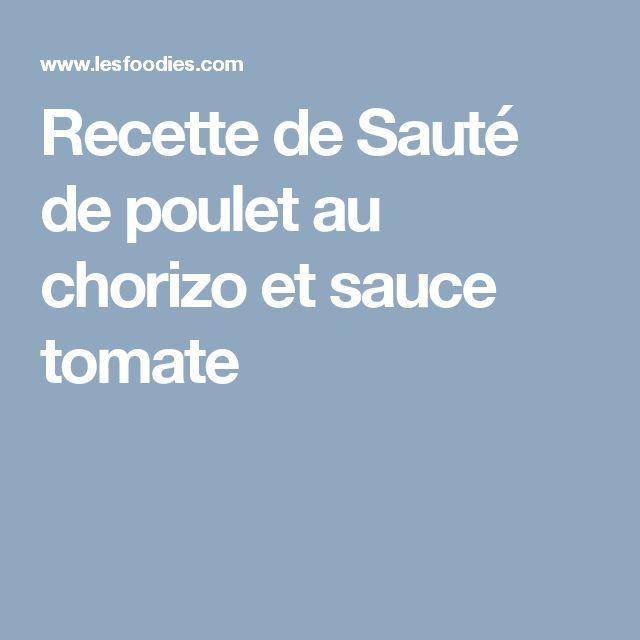 Recette de Sauté de poulet au chorizo et sauce tomate