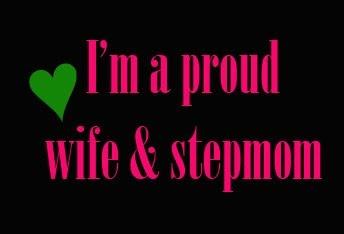 {I am I am... A very proud wife & stepmom}<3