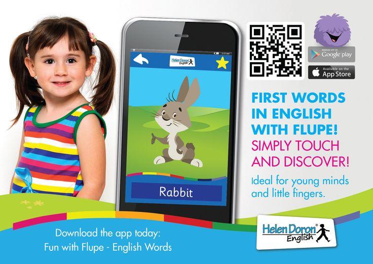 Copiii cu vârsta cuprinsă între 2 și 5 ani învață primele cuvinte în limba engleză într-un mod interactiv și amuzant, cu ajutorul aplicației Fun with Flupe - English Words. Cu o simplă atingere ei vor descoperi animale, fructe, mijloace de transport, numere, prepoziții, verbe, toate în limba engleză.   Aplicația este disponibilă atât pentru Adroid, cât și pentru iOS!