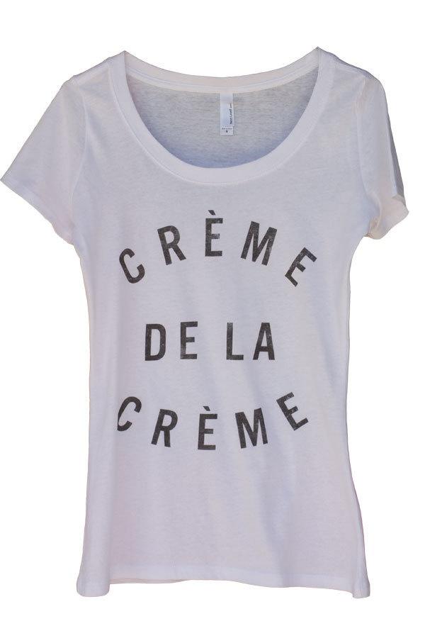Creme de la Creme Women's T-Shirt (S, M, L). $35.00, via Etsy.