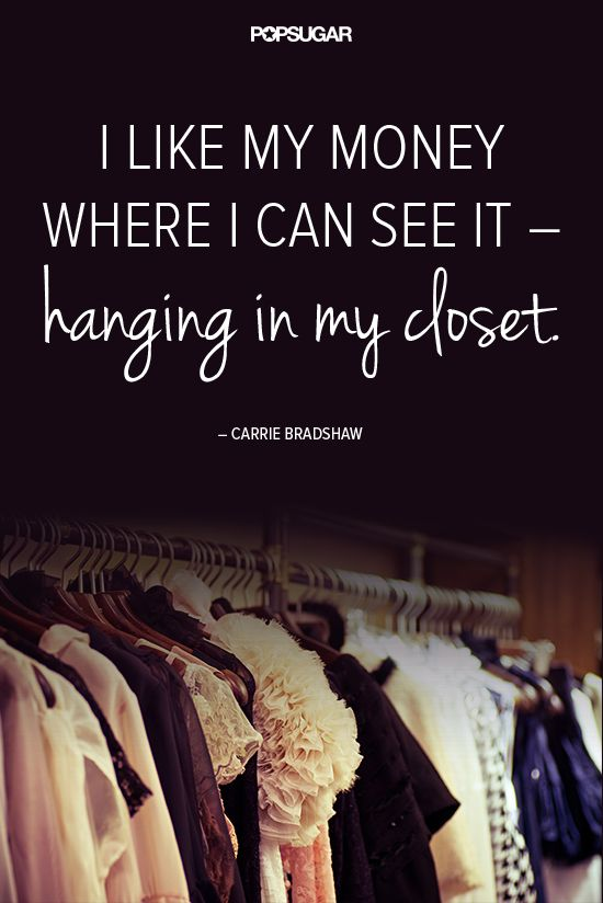 11 Fashion Quotes to Live By, Courtesy of Carrie Bradshaw